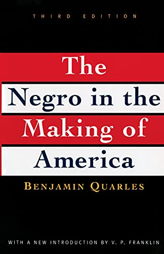 9780684818887: The Negro in the Making of America: Third Edition Revised, Updated, and Expanded
