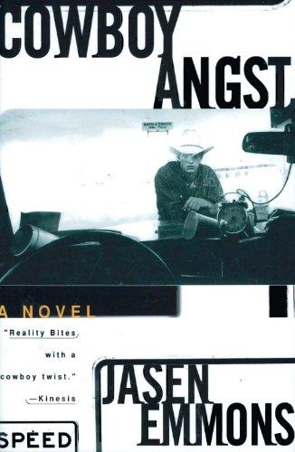 COWBOY ANGST: A Novel: Emmons, Jasen