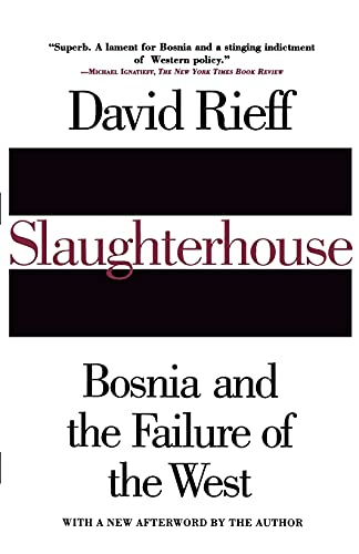 9780684819037: Slaughterhouse: Bosnia and the Failure of the West