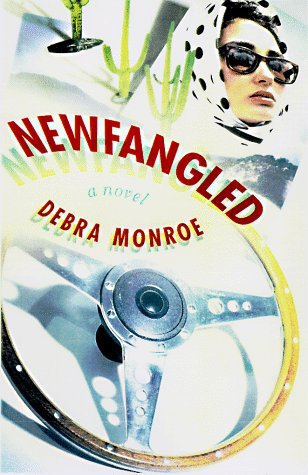 Newfangled: Monroe, Debra