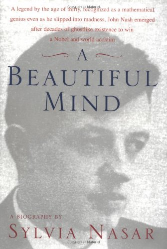 9780684819068: A Beautiful Mind: A Biography of John Forbes Nash, Jr., Winner of the Nobel Prize in Economics, 1994