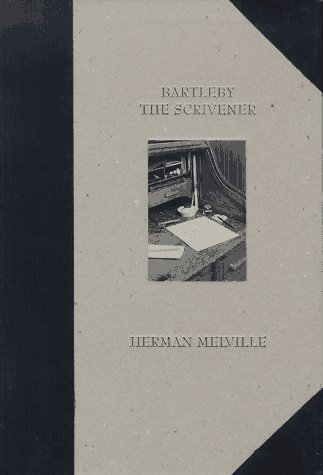 BARTLEBY THE SCRIVENER; A story of Wall Street. 1853: MELVILLE, Herman