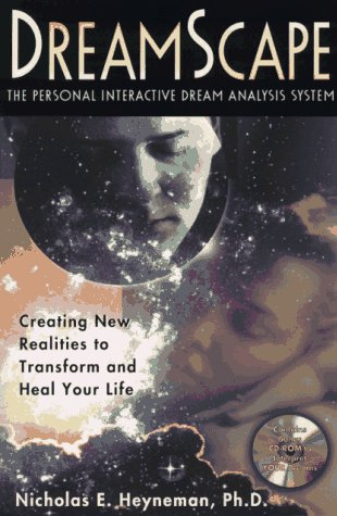 Dreamscape: Creating New Realities to Transform and Heal Your Life