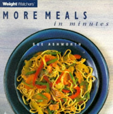 Weight Watchers More Meals in Minutes: Ashworth, Sue