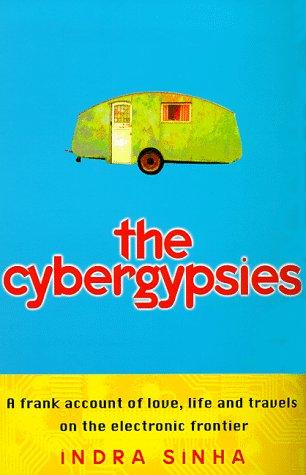 9780684819297: The Cybergypsies