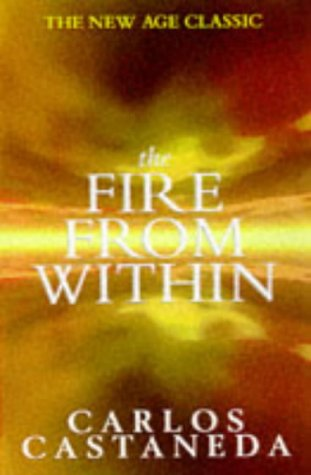 9780684819402: The Fire from Within