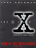 9780684819624: X Files Book of the Unexplained Volume 1 (Vol 1)
