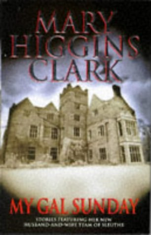 My Gal Sunday (068482096X) by Mary Higgins Clark