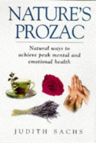 9780684821436: Nature's Prozac. Natural Ways to Achieve Peak Mental and Emotional Health