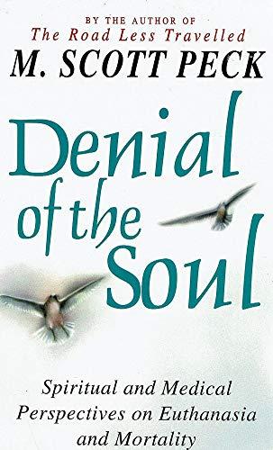 9780684821467: Denial of the Soul