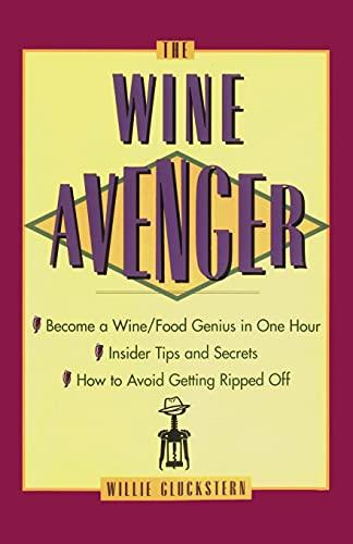 9780684822570: The Wine Avenger