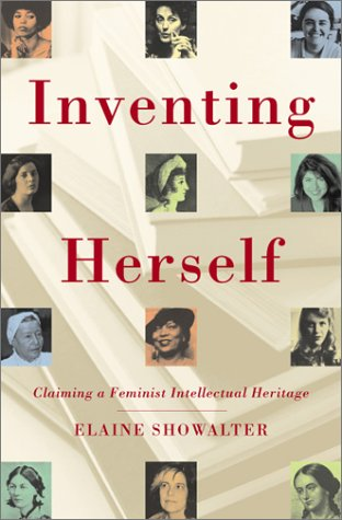 9780684822631: Inventing Herself: Claiming a Feminist Intellectual Heritage
