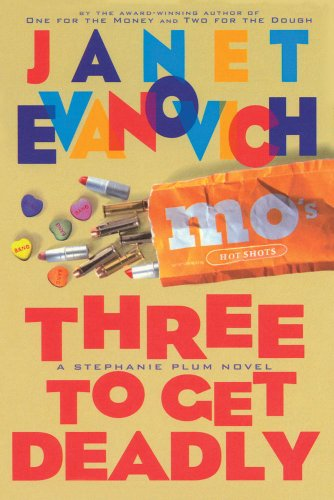 Three to Get Deadly: Evanovich, Janet