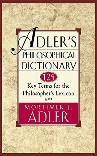 9780684822716: Adler's Philosophical Dictionary