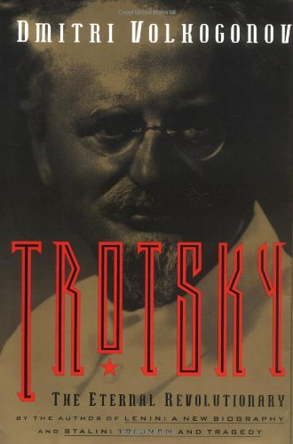 9780684822938: Trotsky: The Eternal Revolutionary
