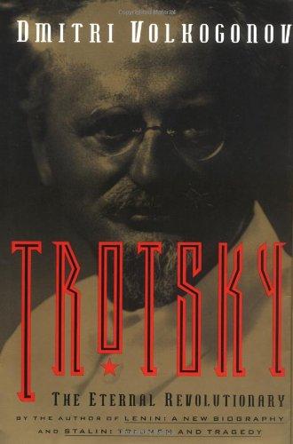 9780684822938: Trotsky: The Eternal Revolutionary