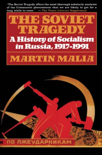 9780684823133: The Soviet Tragedy: A History of Socialism in Russia, 1917-1991