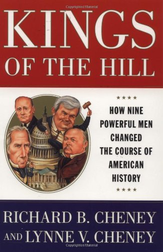 9780684823409: Kings Of The Hill: How Nine Powerful Men Changed The Course Of American History
