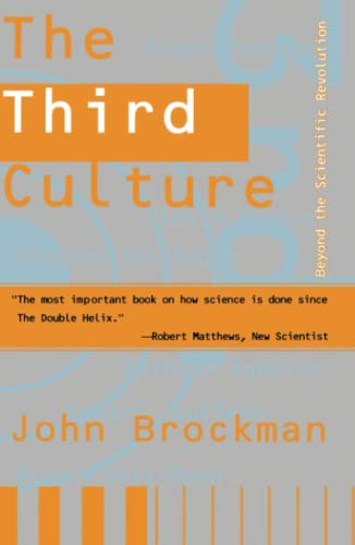 9780684823447: The Third Culture: Beyond the Scientific Revolution