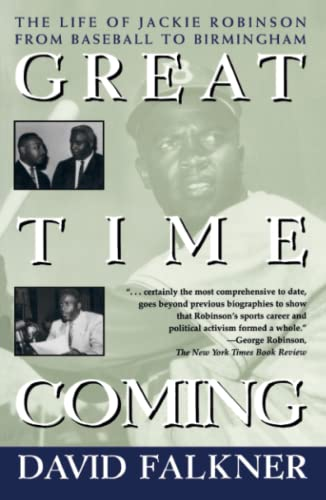 9780684823485: Great Time Coming: The Life Of Jackie Robinson From Baseball to Birmingham