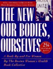New Our Bodies, Ourselves: A Book by and for Women: Boston Boston womens health book collective