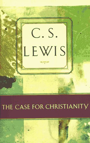 9780684823737: The Case for Christianity (C.S. Lewis Classics)