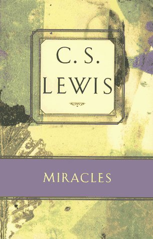 9780684823799: Miracles: A Preliminary Study (C.S. Lewis Classics)