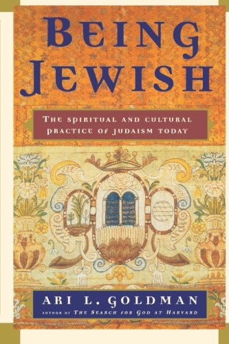 9780684823898: Being Jewish: The Spiritual and Cultural Practice of Judaism Today