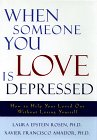 9780684824079: When Someone You Love Is Depressed: How to Help Your Loved One Without Losing Yourself
