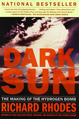 9780684824147: Dark Sun: The Making of the Hydrogen Bomb (Sloan Technology Series)