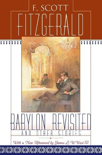 Babylon Revisited: And Other Stories: Fitzgerald, F. Scott;