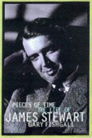 9780684824543: Pieces of Time: The Life of James Stewart