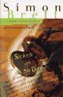 Sicken and So Die: Brett, Simon