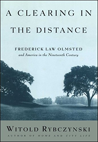 9780684824635: A Clearing in the Distance: Frederick Law Olmsted and America in the 19th Century: Frederick Law Olmsted and America in the Nineteenth Century