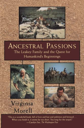 9780684824703: Ancestral Passions: The Leakey Family and the Quest for Humankind's Beginnings