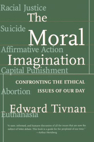 9780684824765: The Moral Imagination: Confronting the Ethical Issues of Our Day
