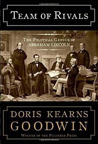 9780684824901: Team of Rivals: The Political Genius of Abraham Lincoln