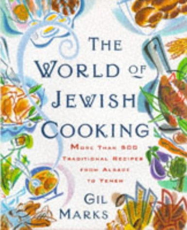 9780684824918: The World Of Jewish Cooking: More Than 400 Delectable Recipes from Jewish Communities