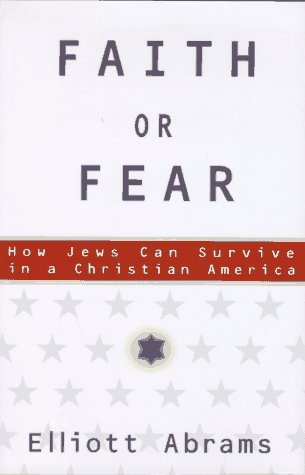 9780684825113: Faith or Fear: How Jews Can Survive in a Christian America