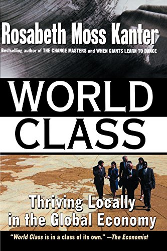 9780684825229: World Class: Thriving Locally in the Global Economy