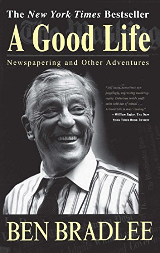 9780684825236: A Good Life: Newspapering and Other Adventures
