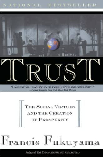 9780684825250: Trust: The Social Virtues and The Creation of Prosperity