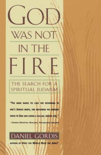 God Was Not in the Fire: Gordis, Daniel