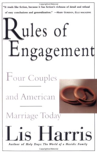 9780684825274: Rules of Engagement: Four Couples and American Marriage Today