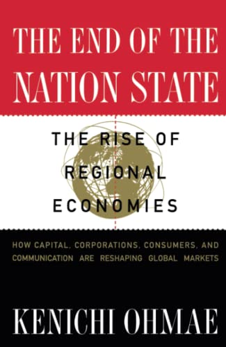 9780684825281: The End of the Nation State: The Rise of Regional Economies