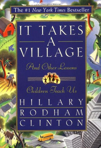 9780684825458: It Takes a Village: And Other Lessons Children Teach Us