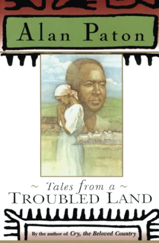 Tales from a Troubled Land: Paton, Alan