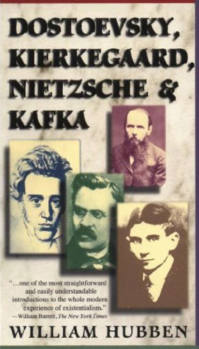 9780684825892: Dostoevsky, Kierkegard, Nietzsche and Kafka