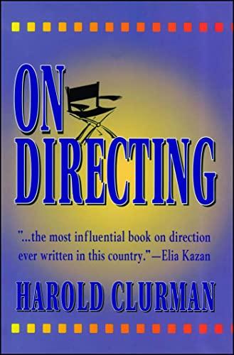 On Directing: HELLMAN, LILLIAN; O'NEILL, EUGENE;(SUBJECT) Clurman, Harold (AUTHOR)