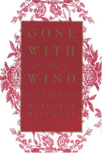 Gone With The Wind: 60th Anniversary Edition: Mitchell, Margaret